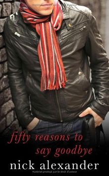 Fifty Reasons to Say Goodbye - A Novel
