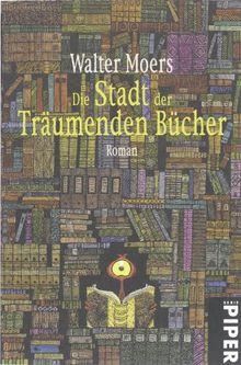 Die Stadt der träumenden Bücher: Ein Roman aus Zamonien