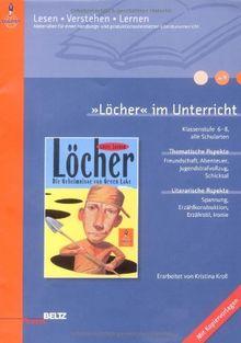 »Löcher« im Unterricht: Klassenstufe 6-8, alle Schularten (Beltz Praxis / Lesen - Verstehen - Lernen)