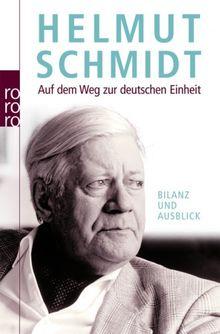 Auf dem Weg zur deutschen Einheit: Bilanz und Ausblick