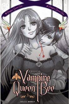 Vampire Queen Bee, Tome 3 :