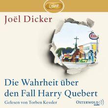 Joel Dicker: Die Wahrheit über den Fall Harry Quebert (Ungekürzte MP3-Ausgabe, 3 CDs)