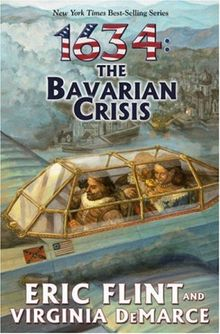 1634: The Bavarian Crisis (The Ring of Fire, Band 9)