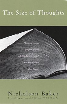 The Size of Thoughts: Essays and Other Lumber (Vintage Contemporaries)