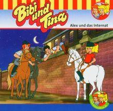 Bibi und Tina. Alex und das Internat. CD.
