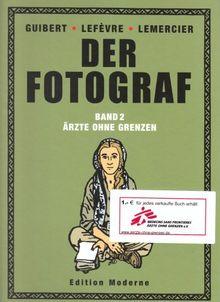 Der Fotograf 02. Ärzte ohne Grenzen
