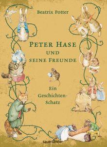Peter Hase und seine Freunde - Ein Geschichten-Schatz: Tales of mayhem and mischief