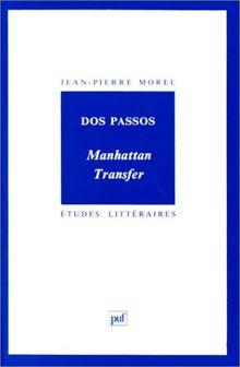 Dos Passos : Manhattan Transfer