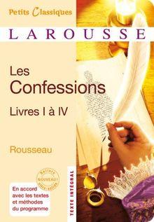 Les Confessions : Livres I à IV