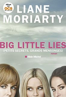 Big little lies - (Petits secrets, grands mensonges - Edition 2017)