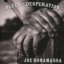 Blues of Desperation (Deluxe Silver Edition)