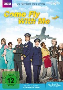 Come Fly with Me - Die komplette erste Staffel [2 DVDs]