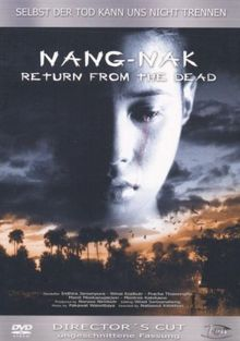 Nang-Nak - Return from the Dead [Director's Cut]
