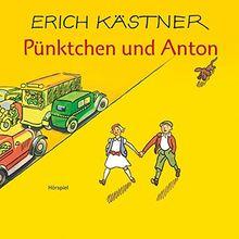 Erich Kästner: Pünktchen und Anton - Hörspiel