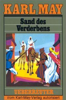 (May, Karl): Karl May Taschenbücher, Bd.10, Sand des Verderbens