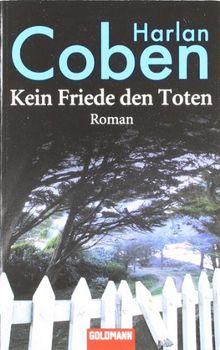 Kein Friede den Toten: Roman