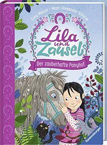 Lila und Zausel, Band 1: Der zauberhafte Ponyhof (Vorlese- und Familienbücher)