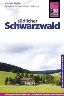 Reise Know-How Südlicher Schwarzwald: Reiseführer für individuelles Entdecken
