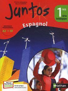Espagnol 1e séries technologiques Juntos A2-B1