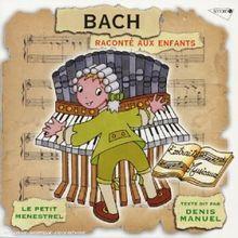 Bach - Raconte aux Enfants