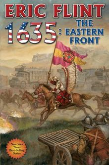 1635: The Eastern Front (The Ring of Fire, Band 12)
