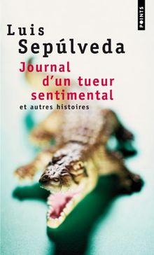 Journal d'un tueur sentimental et autres histoires (Points)