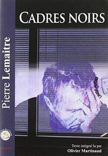 Cadres Noirs (CD MP3)
