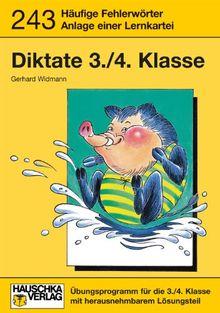 Deutsch-Diktate: Diktate 3./4. Klasse. Häufige Fehlerwörter