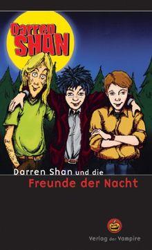 Darren Shan und die Freunde der Nacht.
