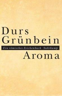 Aroma: Ein römisches Zeichenbuch