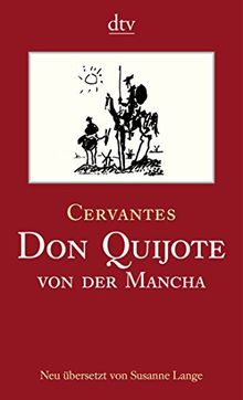 Don Quijote von der Mancha Teil I und II: Roman (dtv Klassik)