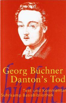 Danton's Tod: Drama: Text und Kommentar (Suhrkamp BasisBibliothek)