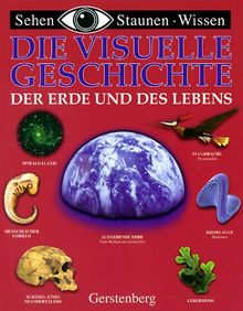 Die visuelle Geschichte der Erde und des Lebens