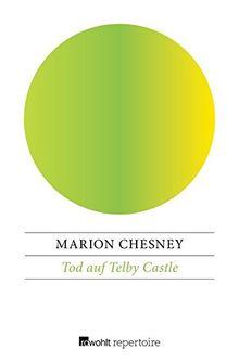 Tod auf Telby Castle (Ein Fall für Lady Rose Summer und Harry Cathcart, Band 1)