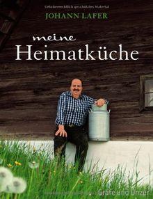 Meine Heimatküche: Lieblingsrezepte aus dem grünen Herzen Österreichs (Einzeltitel)