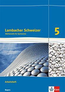 Lambacher Schweizer / Ausgabe für Bayern ab 2016: Lambacher Schweizer / Arbeitsheft plus Lösungsheft Klasse 5: Ausgabe für Bayern ab 2016