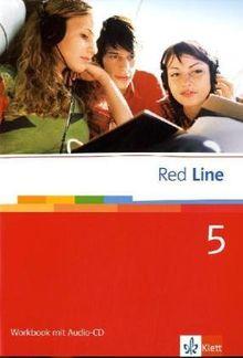 Red Line. Unterrichtswerk für Realschulen: Learning English. Red Line 5. Workbook mit Audio-CD: Für Klasse 9 an Realschulen: BD 5