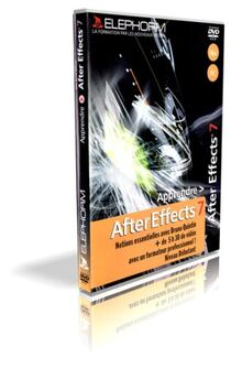 Apprendre AfterEffects 7 - Notions essentielles