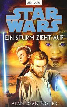 Star Wars(TM) - Ein Sturm zieht auf: Roman