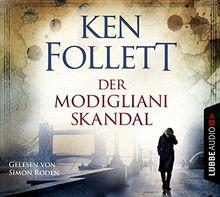Der Modigliani-Skandal: . .