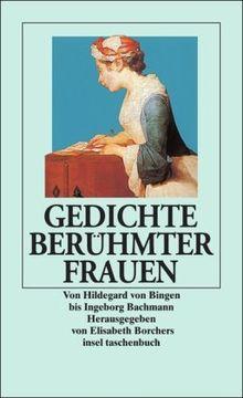 Gedichte Beruhmter Frauen Von Hildegard Von Bingen Bis Ingeborg Bachmann Insel Taschenbuch Von Elisabeth Borchers