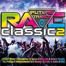 Future Trance - Rave Classics 2