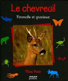 Le chevreuil : Farouche et gracieux