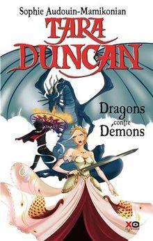 Tara Duncan (French): Tara Duncan 10/Le Complot DES Demons