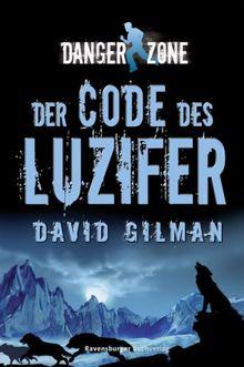 Danger Zone 2: Der Code des Luzifer