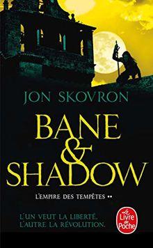 L'Empire des tempêtes, Tome 2 : Bane et Shadow
