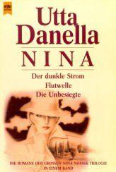 Nina. Der dunkle Strom / Flutwelle / Die Unbesiegte.