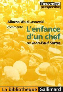 Aliocha Wald Lasowski commente L'enfance d'un chef de Jean-Paul Sartre