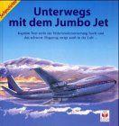 Unterwegs mit dem Jumbo Jet