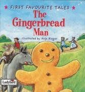 First Favourite Tales: Gingerbread Man: Based on a Traditional Folk Tale